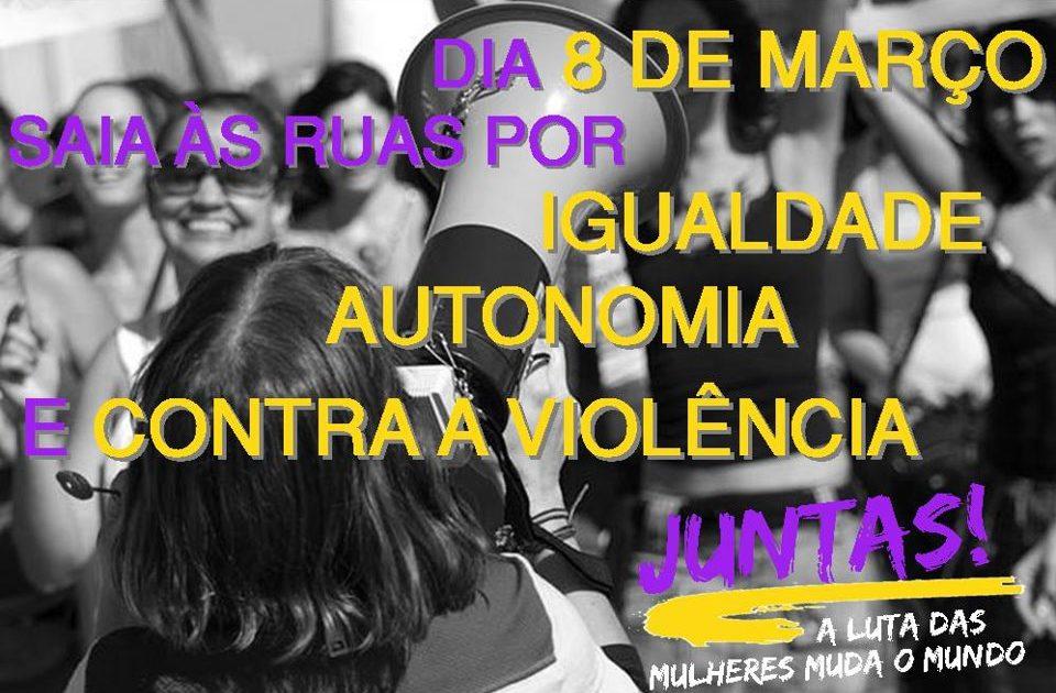 8 de março: Saia às ruas por igualdade, autonomia e contra a violência!