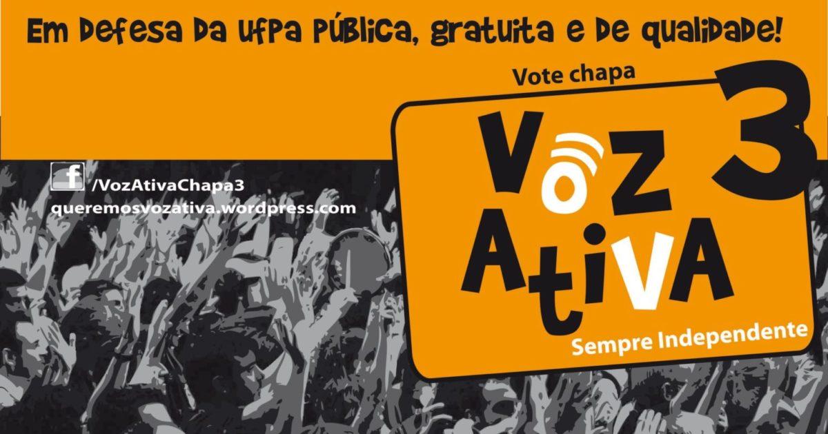 Eleições DCE-UFPA: é com Voz Ativa que seguiremos lutando