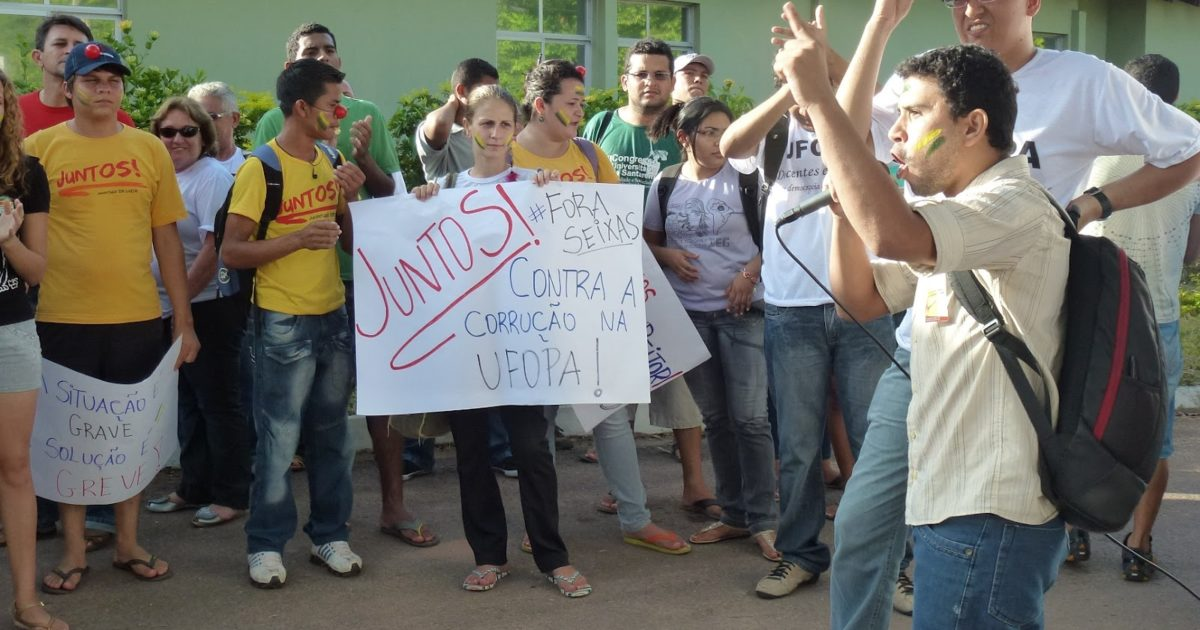 Greve na UFOPA: FORA SEIXAS por uma universidade democrática e de qualidade!