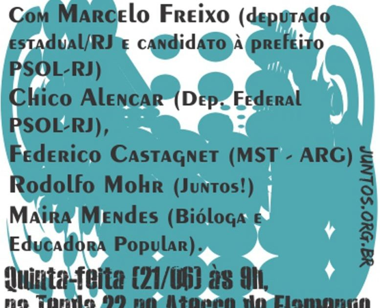 Atividade do Juntos com Marcelo Freixo na Cúpula dos Povos