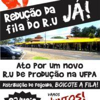 Ato pela Redução da Fila do RU-UFPA JÁ!
