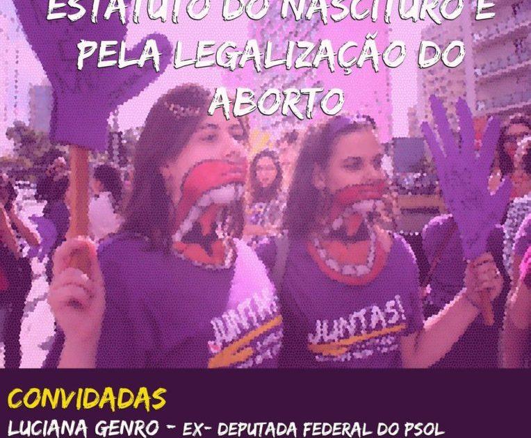 Juntas contra o estatuto do nascituro e pela legalização do aborto!