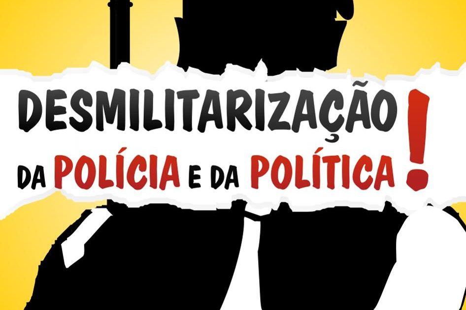 Campanha pela desmilitarização da polícia