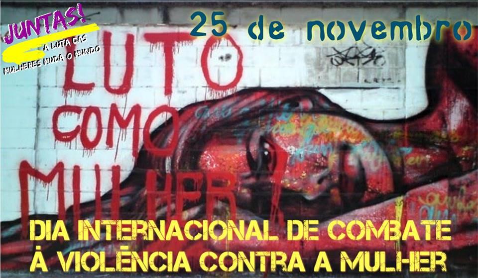 Chega de fiu-fiu, revenge porn e violência – dia 25 de novembro, dia internacional de combate à violência contra a mulher