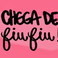 """""""Chega de Fiu-Fiu: feminismo em debate"""" na Calourada UFU"""