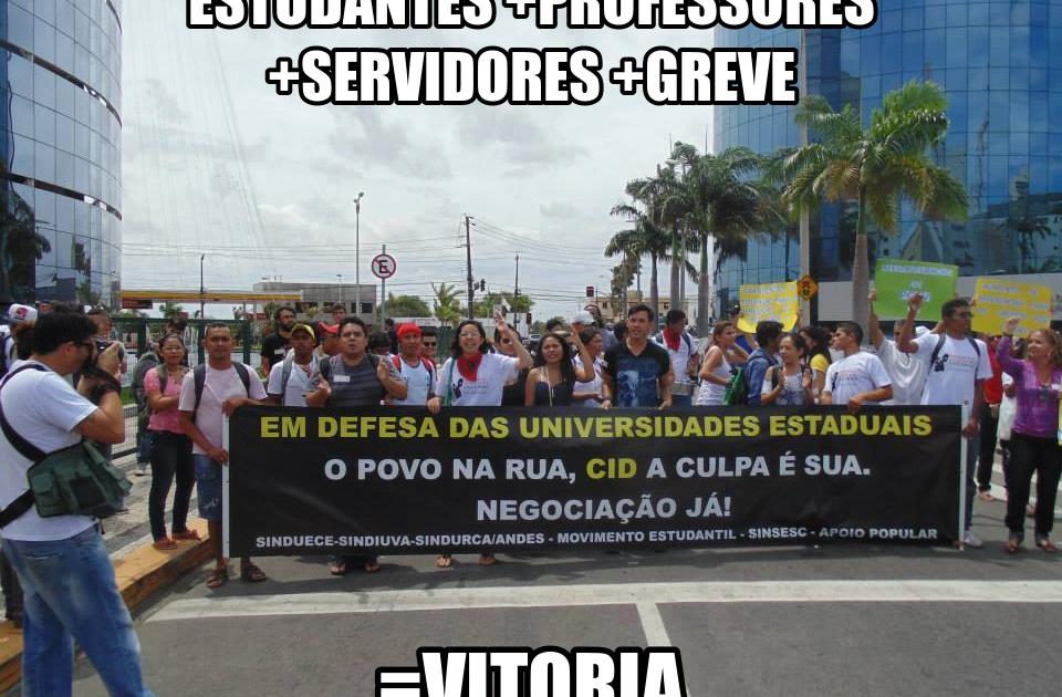 VITÓRIA: Greve geral avança a lutas das universidades estaduais do Ceará