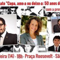 """Nesta 6ª, ato-debate """"Copa, ame-a ou deixe-a: 50 anos do golpe"""" tomará a Praça a Roosevelt!"""