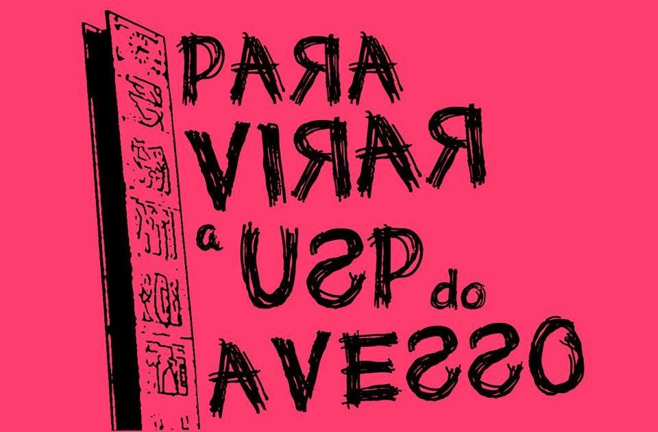 """""""Para Virar a USP do Avesso"""" derrota chapa Tucana e vence Eleições do DCE da USP"""