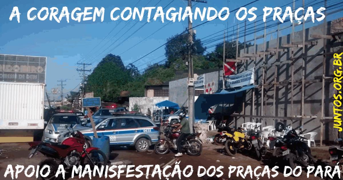 Todo apoio a Mobilização dxs PM/BM do Pará, um chamado para luta