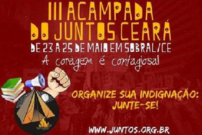 III Acampada do Juntos Ceará: A coragem é contagiosa