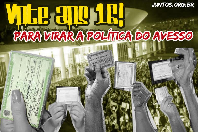 Vote aos 16 para virar a política do avesso!