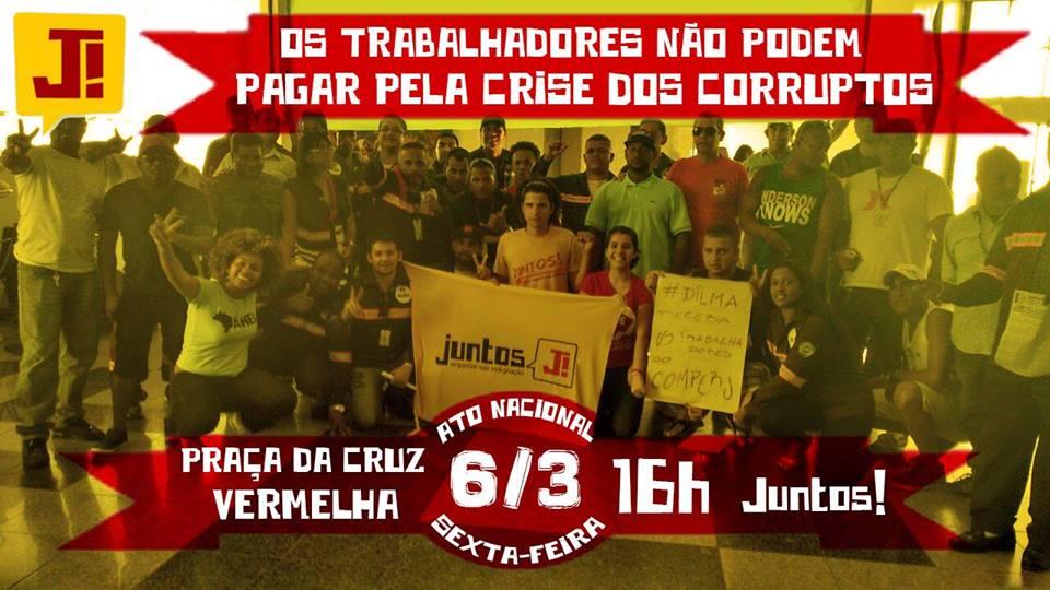 Nossa luta está nas ruas: dia 6 ato unificado nacional contra os ataques do governo aos direitos dos trabalhadores