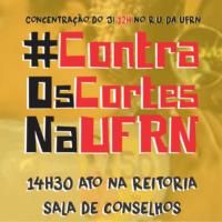 CONTRA OS CORTES NA UFRN, TODAS/OS AO CONSAD DO DIA 17/09