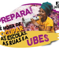 PREPARA: É hora de ocupar as escolas, as ruas e a UBES!