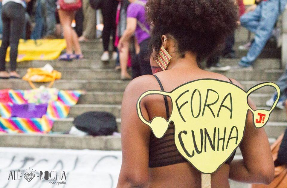 Uma nova primavera – mulheres cariocas protagonizam #ForaCunha!
