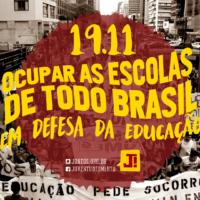 19.11 – Ocupar as escolas de todo Brasil em defesa da educação!