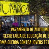 """Secretaria de Educação prepara """"guerra"""" contra as escolas em luta!"""