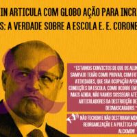 Alckmin articula com Globo ação para incriminar estudantes