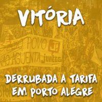 Vitória em Porto Alegre! Derrubado o aumento da tarifa!
