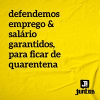 Quero meu emprego e salários garantidos para ficar de quarentena!