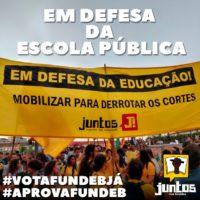 Em defesa da escola pública: Vota FUNDEB já!