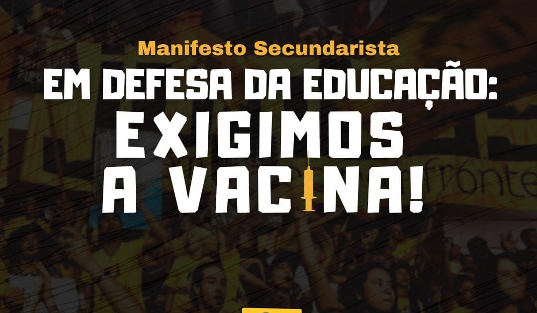Manifesto Secundarista: Em defesa da educação, exigimos a vacina!