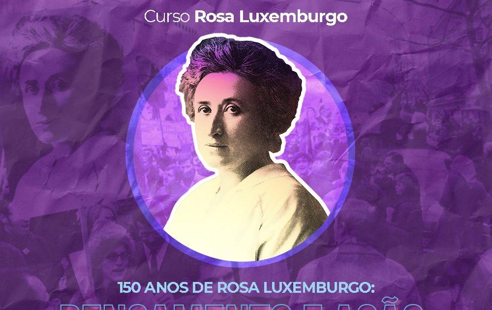 150 ANOS DO NASCIMENTO DE ROSA LUXEMBURGO!