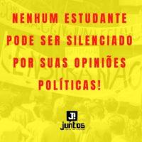 Nenhum estudante pode ser silenciado por suas opiniões políticas!